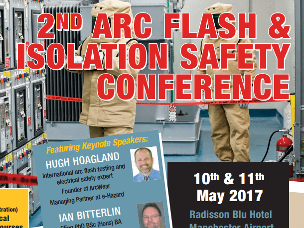 2nd Arc Flash & Isolation Safety Conference – Manchester UK