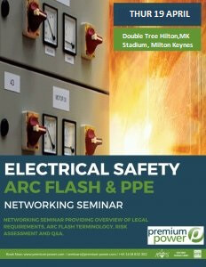 Electrical Safety and Arc Flash Seminar – 19 April 2018