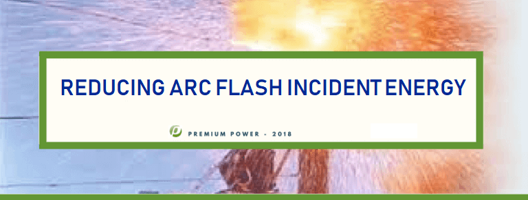 Reducing Arc Flash Incident Energy – Arc Relays